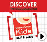 Discover the Kids collection sucredorge, 2-8 years, click here